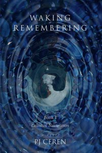Waking Remembering: Book I, front cover